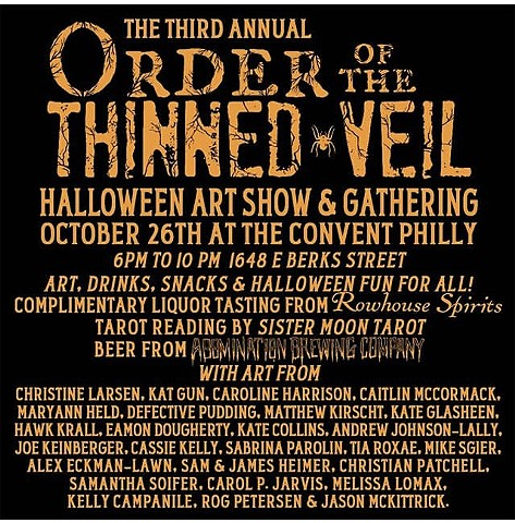 The Third Annual Order of the Thinned Veil Halloween Art Show and Gathering