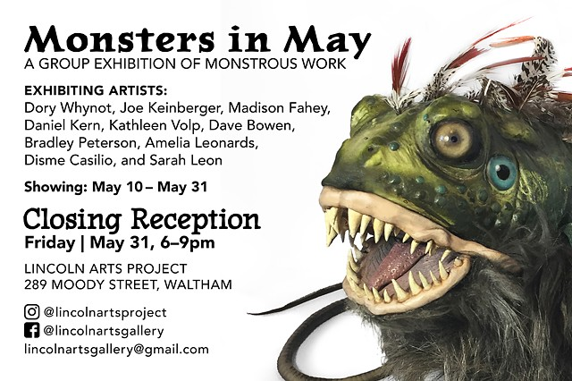 Monsters in May at Lincoln Arts Project