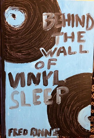 Behind the wall of vinyl sleep