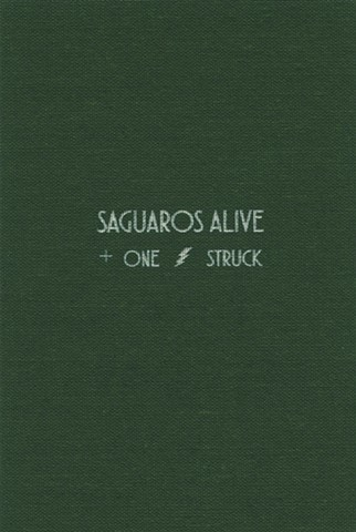Cover Saguaros Alive & One Lightning Struck