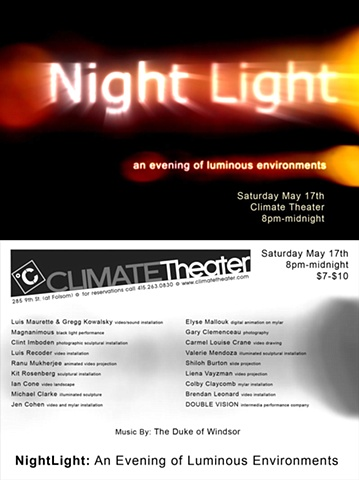 """Night Light: An Evening of Luminous Environments""  Climate Theater, SF"