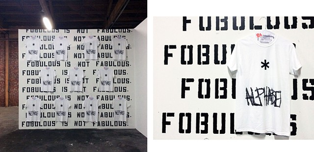 Installation view (FOBULOUS IS NOT FABULOUS and * Alphabet)