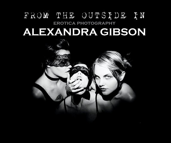 "BOOK: ""FROM THE OUTSIDE IN""  a photography book by Alexandra Gibson"