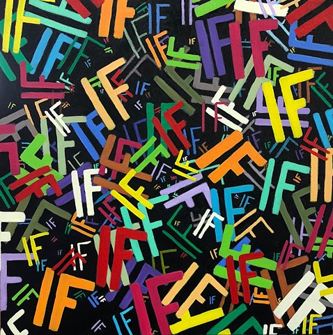 "Abstract oil painting of ""IF"" by Atlanta artist Joel Barr"