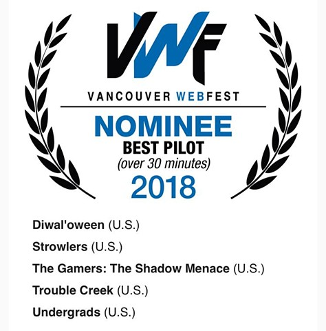 Nominee for Best Pilot at Vancouver WebFest!