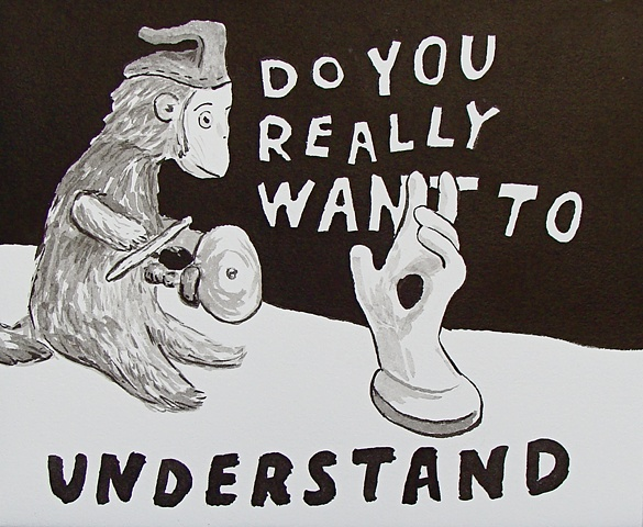 Do You Really Want to / Understand