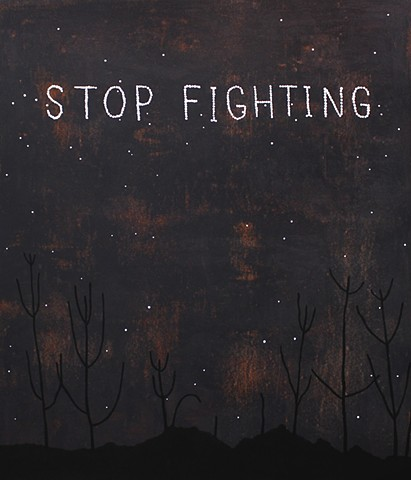 Stop Fighting