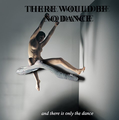 There is no Dance