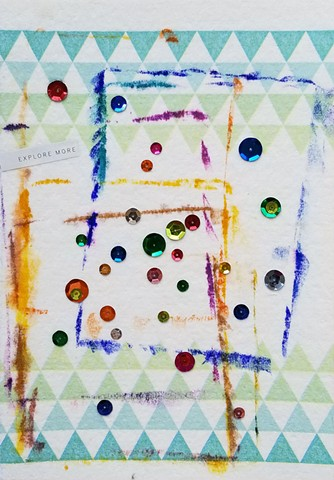 mixed-media collage on paper with sequins paper towel and the words explore more by Holly Campbell