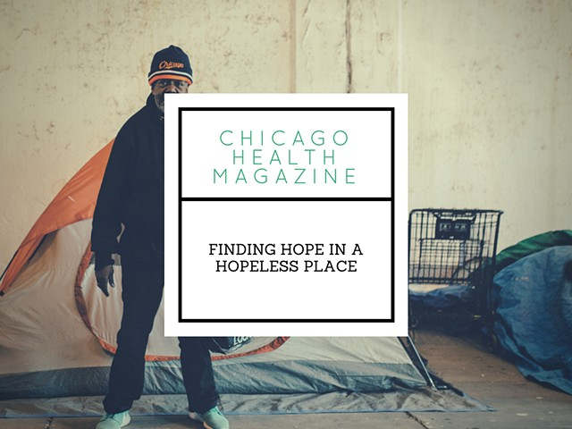 Finding Hope in a Hopeless Place: Chicago groups provide healthcare to the homeless