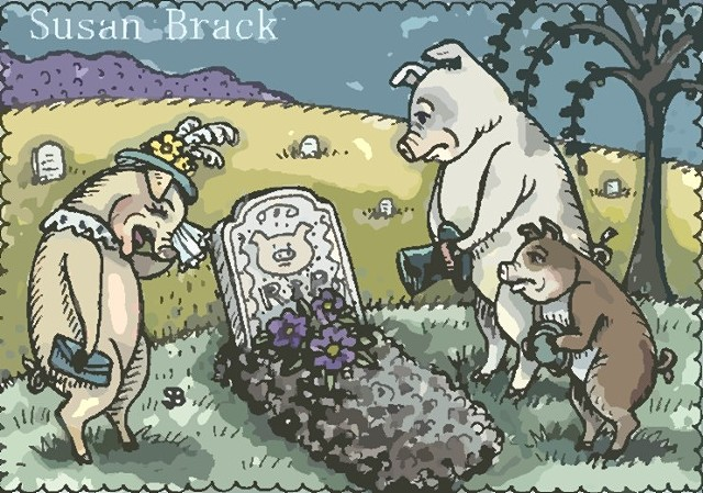 Little Piggy Went To Market Swine Pig Cemetery Mourning Grave Susan Brack Art Humor
