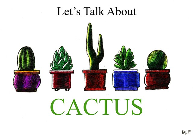 Let's Talk About Cactus