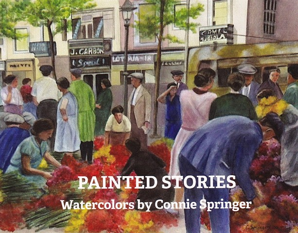 PAINTED STORIES: Connie Springer Watercolors on Exhibit