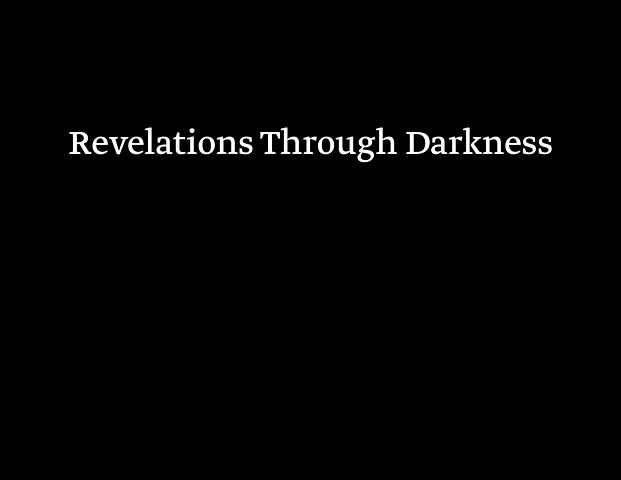 Copernican Views: Revelations Through Darkness