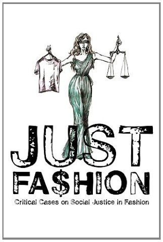 "co-author of ""Just Fashion: Critical Cases on Social Justice in Fashion"""