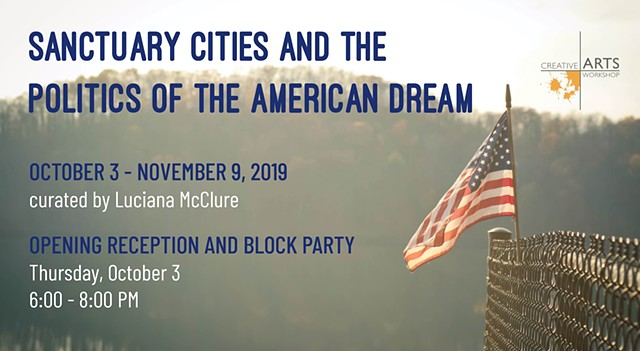 Upcoming Group Show: Sanctuary Cities and the Politics of the American Dream