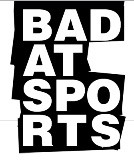 Bad at Sports Episode 33: Version
