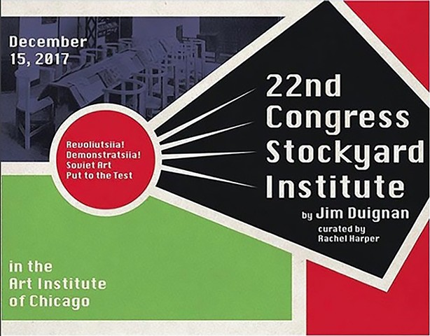 The 10 members of The 22nd Congress of Stockyard Institute  by Jim Duignan will convene inside the Art Institute of Chicago museum for one hour to record a conversation towards a new Prospective Action