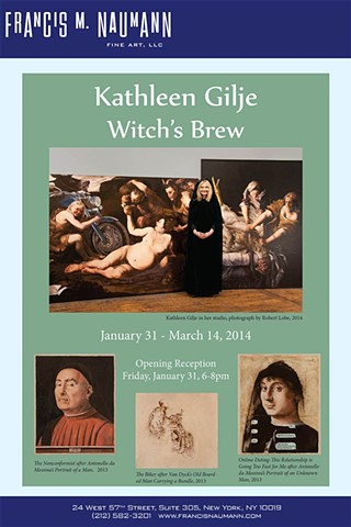 Kathleen Gilje: Witch's Brew  Francis M. Naumann Fine Art, LLC 24 West 57th Street, Suite 305 New York, NY 10019