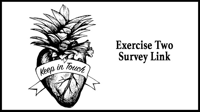 Keep in Touch Exercise Two Survey Link