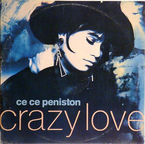 "'Crazy Love"" single CD sleeve Recording Artist: CeCe Peniston A&M Records"