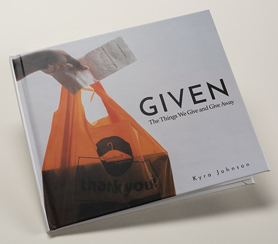 Given: The Things We Give and Give Away