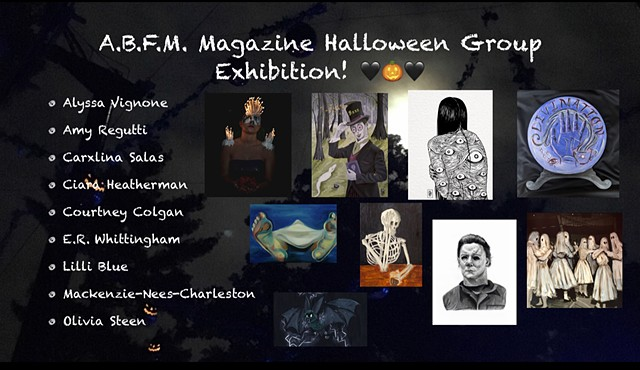 A.B.F.M. Magazine Halloween Group Exhibition!
