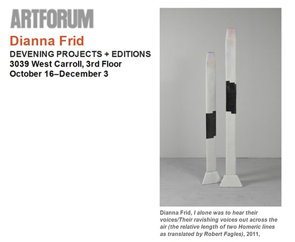 ArtForum Critics Picks, Dianna Frid at devening projects + editions