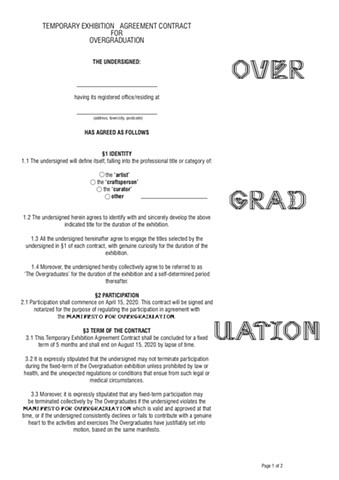 Temporary Exhibition Contract for Overgraduation, OVERGRADUATION