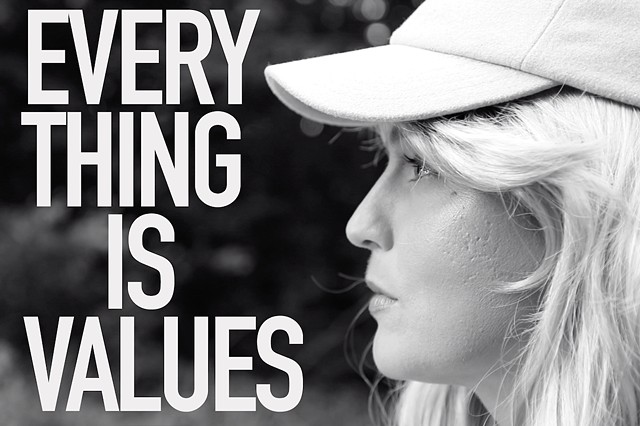 EVERYTHING IS VALUES