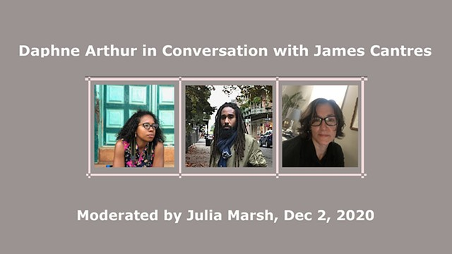 Daphne Arthur in Dialog with James Cantres, Moderated by Julia Marsh
