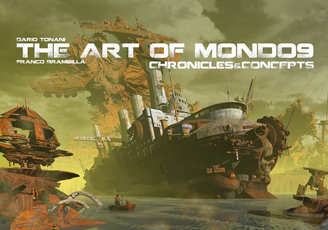 """The Art Of Mondo9 - Chronicles and Concepts"""