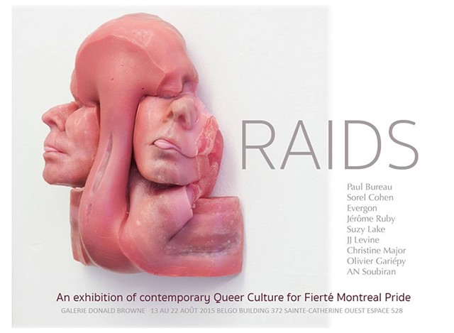 Donald Browne Gallery - Montreal RAIDS, a popup show that showcases Queer culture, an exploration of the pluralism of sex and gender within artistic practices.