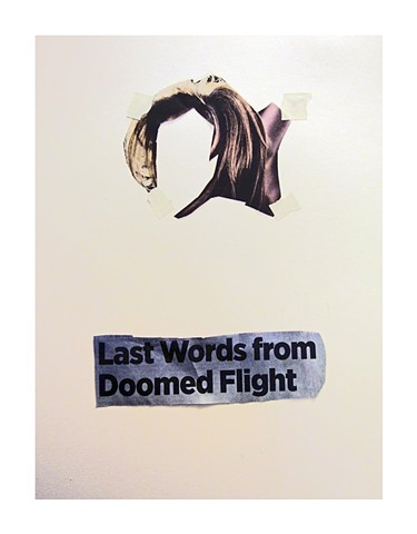 LAST WORDS FROM THE DOOMED FLIGHT
