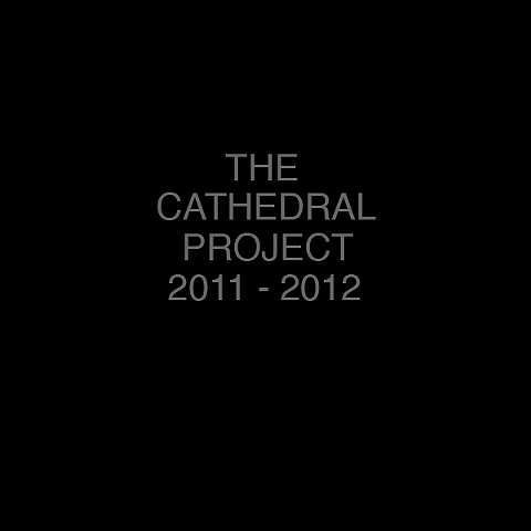 THE CATHEDRAL PROJECT