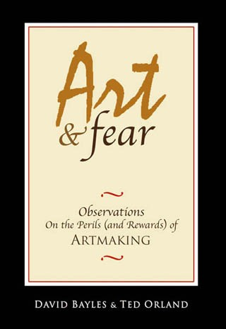 The Fear of Making Art