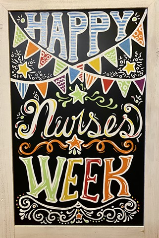 Nurses Week Hand Painted Signs UCH