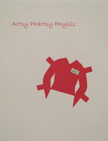 Artsy Phartsy Phyllis