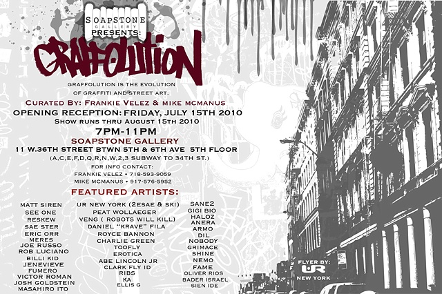GRAFFOLUTION GROUP SHOW @ SOAPSTONE GALLERY - OPENING JULY 15, 2010