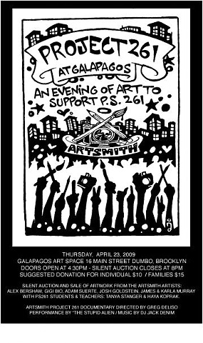 Brooklyn Artsmith Collective & PS 261 Presents: Project 261 Art Show & Fundraiser @ Galapagos Art Space - April 23, 2009