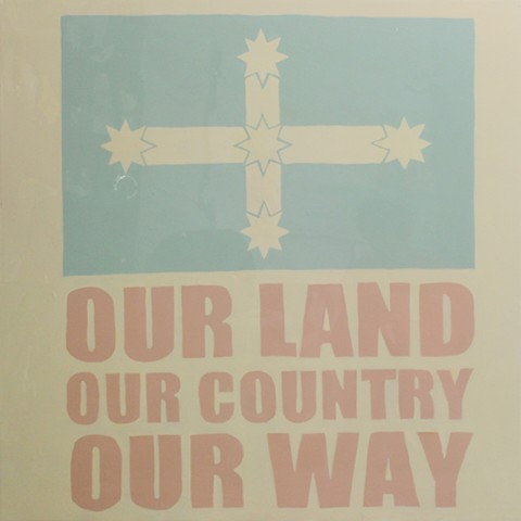 Our land our country our way