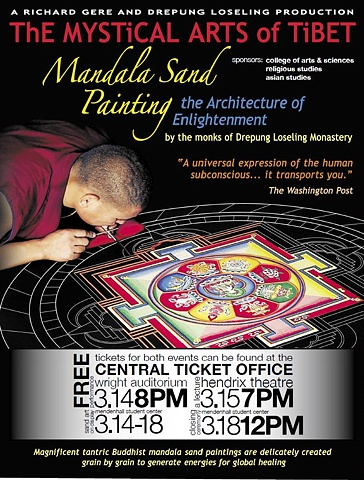 POSTER: Tibetan Buddhist monks visited from Drepung Loseling Monastery.