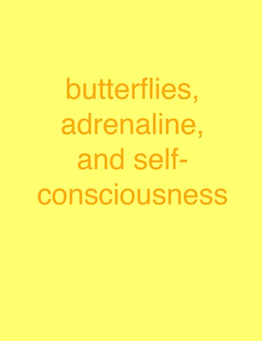 'butterflies, adrenaline, and self-consciousness' from 'Falling'