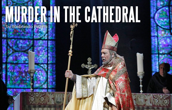 Murder in the Cathedral San Diego Opera